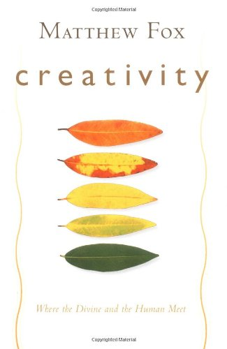Creativity: Where the Divine and Human Meet